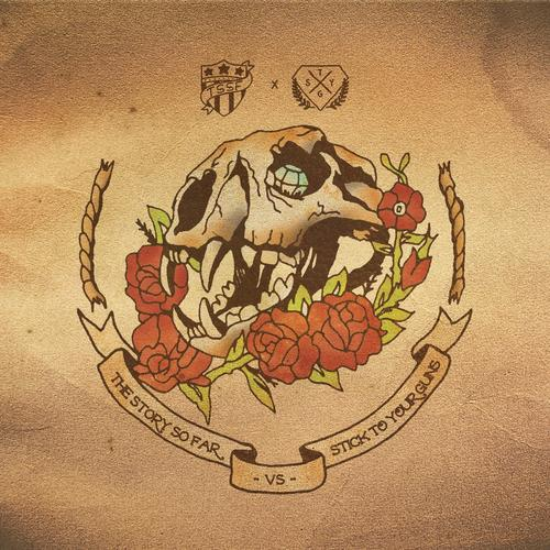 The Story So Far & Stick To Your Guns Split