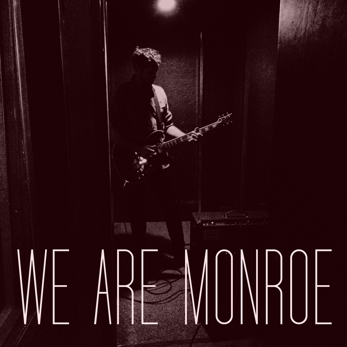 We Are Monroe Self-Titled EP