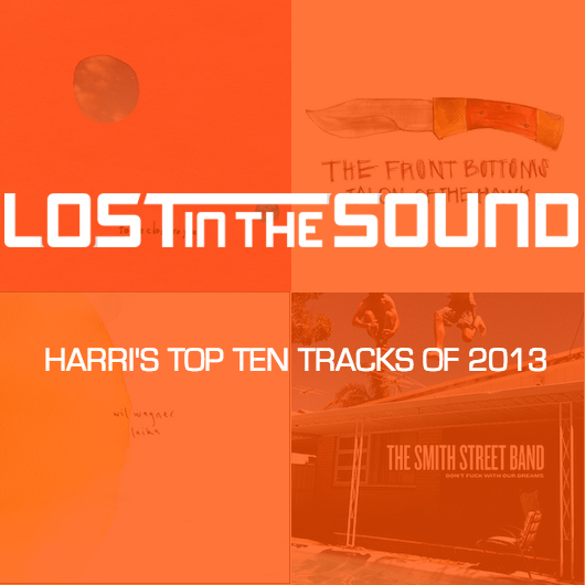 LITS Harri's Top Ten Tracks Of 2013